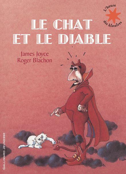 Le chat et le diable - Roger Blachon, James Joyce