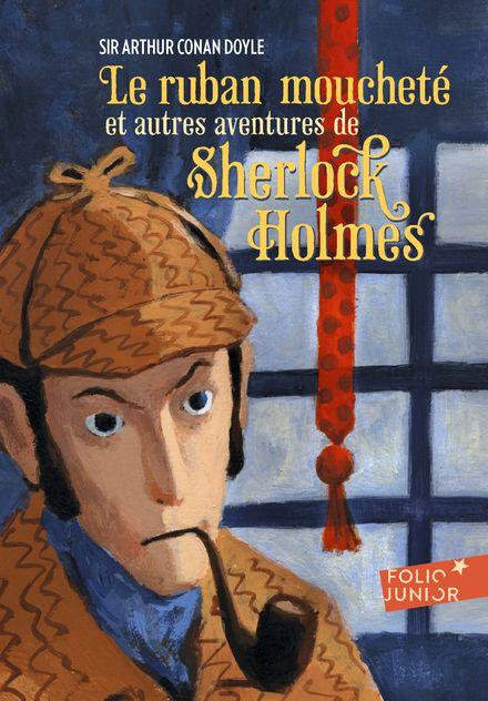 Le ruban moucheté et autres aventures de Sherlock Holmes - Arthur Conan Doyle, Philippe Munch