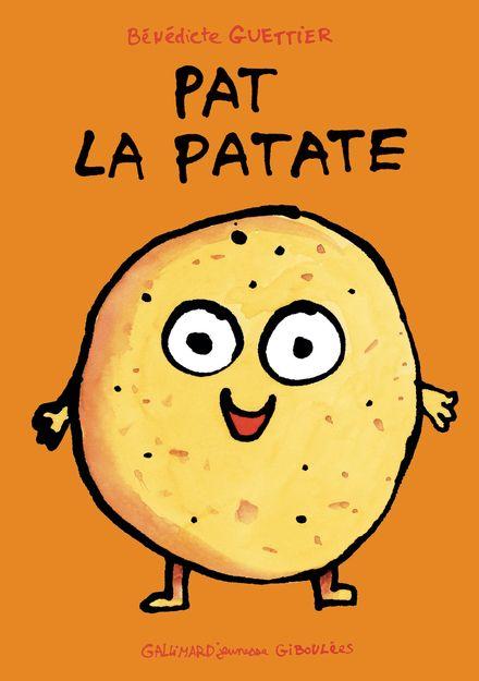 Pat la patate - Bénédicte Guettier
