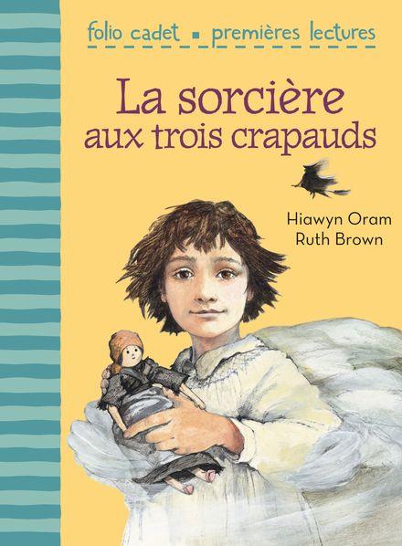 La sorcière aux trois crapauds - Ruth Brown, Hiawyn Oram