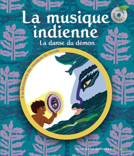 La musique indienne - Allegra Agliardi, Muriel Bloch