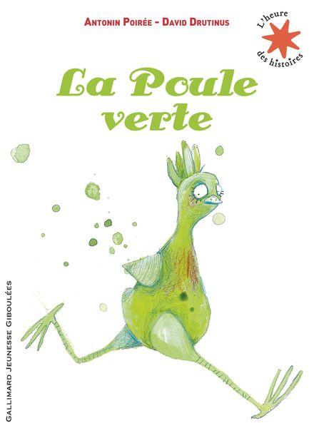 La Poule verte - David Drutinus, Antonin Poirée