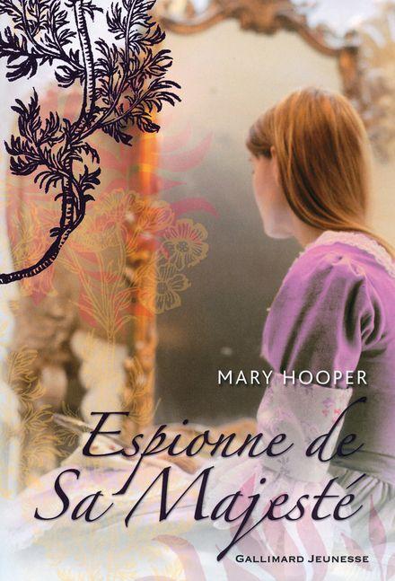 Espionne de Sa Majesté - Mary Hooper