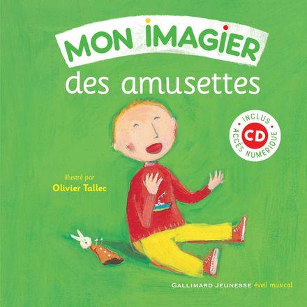 Mon imagier des amusettes - Olivier Tallec