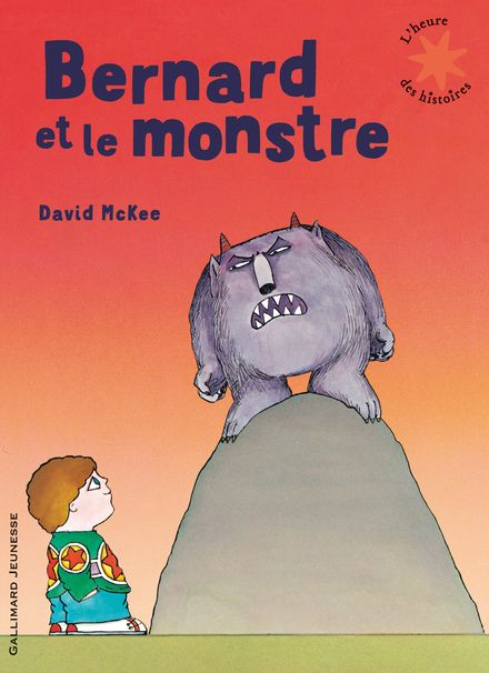 Bernard et le monstre - David McKee