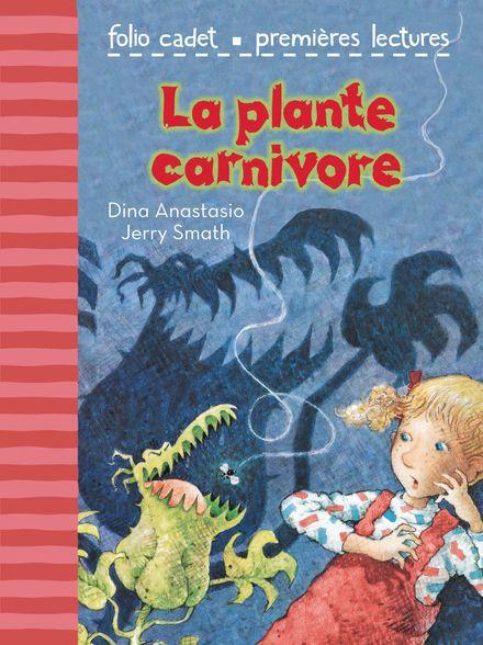 La plante carnivore - Dina Anastasio, Jerry Smath