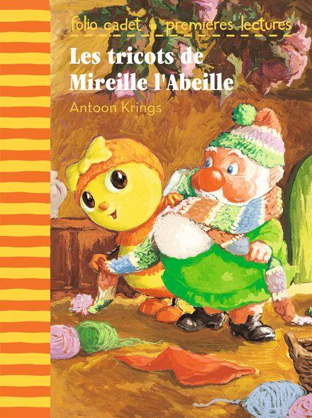 Les tricots de Mireille l'Abeille - Antoon Krings