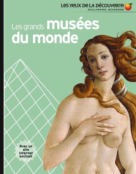 Les grands musées du monde - Jean-Michel Billioud