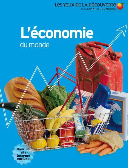 L'économie du monde - Johnny Acton, David Goldblatt