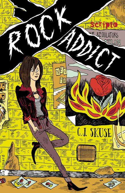 Rock addict - C. J. Skuse