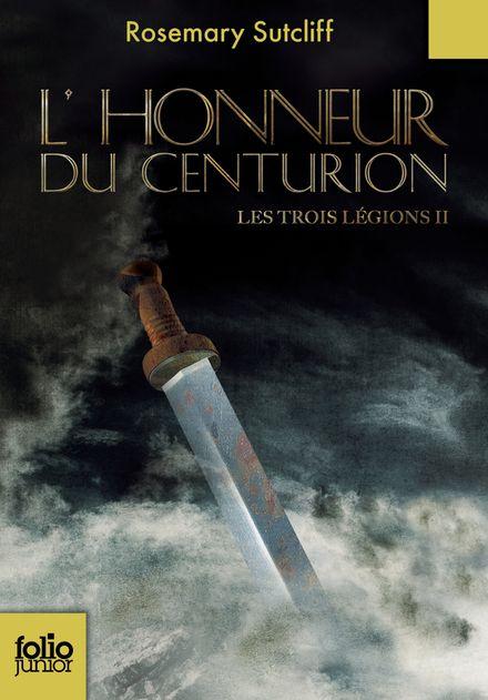 L'Honneur du centurion - Rosemary Sutcliff