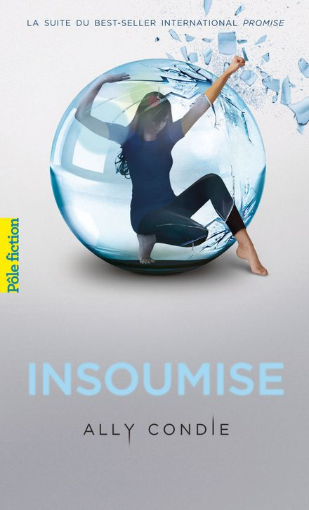 Insoumise - Ally Condie