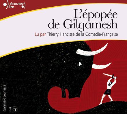 L'épopée de Gilgamesh -  Anonymes