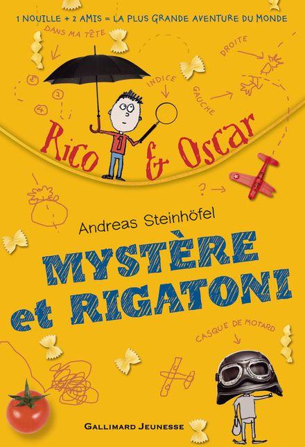 Mystère et rigatoni - Andreas Steinhöfel, Steve Wells