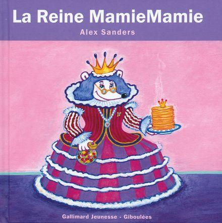 La Reine MamieMamie - Alex Sanders