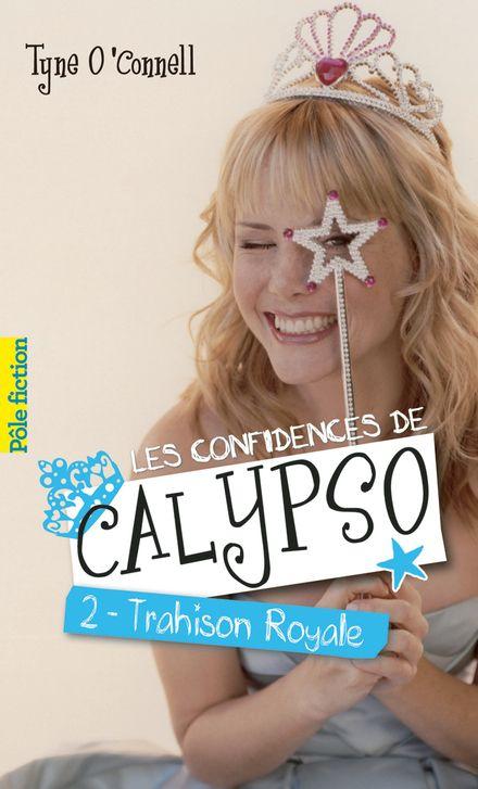 Les confidences de Calypso - Tyne O'Connell