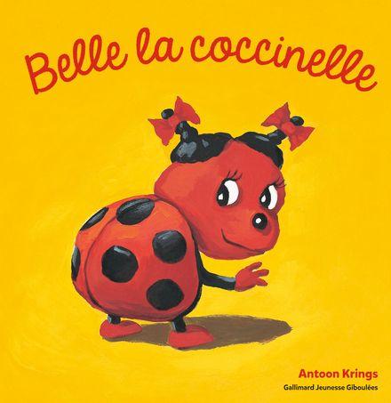 Belle la Coccinelle - Antoon Krings
