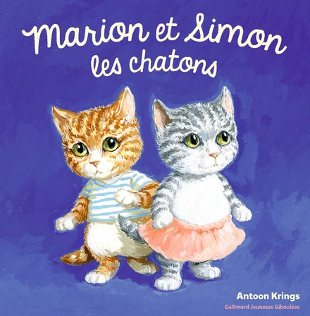 Marion et Simon les chatons - Antoon Krings