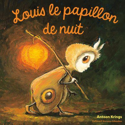 Louis le papillon de nuit - Antoon Krings
