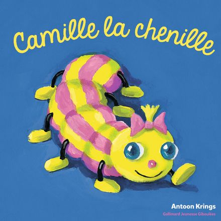 Camille la chenille - Antoon Krings