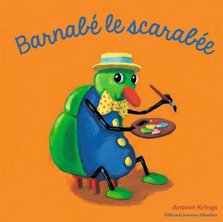 Barnabé le scarabée - Antoon Krings