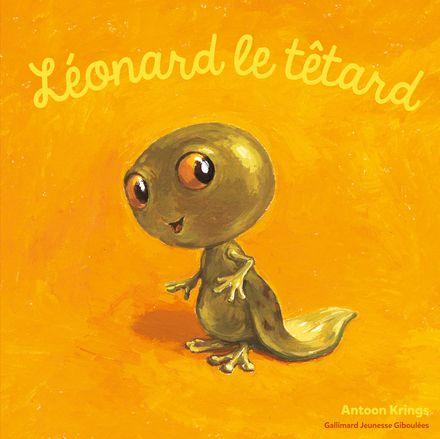 Léonard le têtard - Antoon Krings