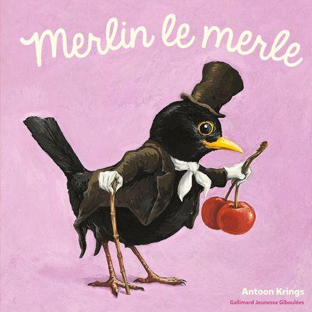 Merlin le merle - Antoon Krings