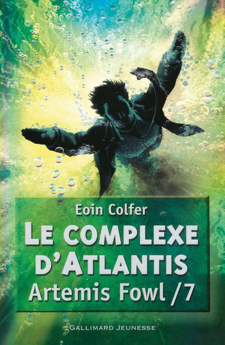 Le complexe d'Atlantis - Eoin Colfer