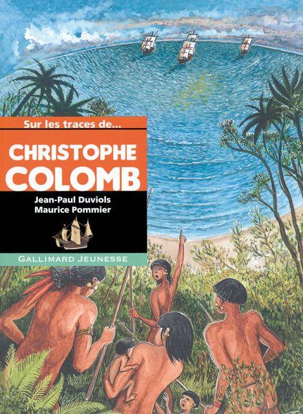 Sur les traces de Christophe Colomb - Jean-Paul Duviols, Maurice Pommier