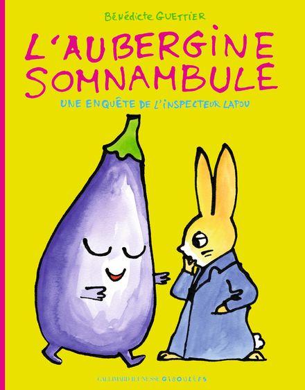L'aubergine somnambule - Bénédicte Guettier