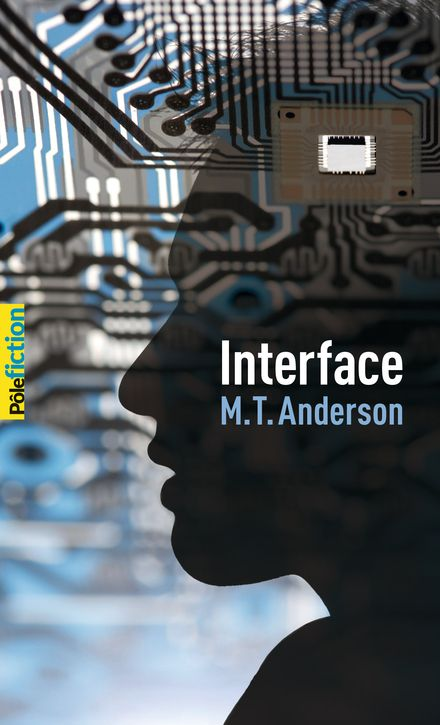 Interface - M.T. Anderson