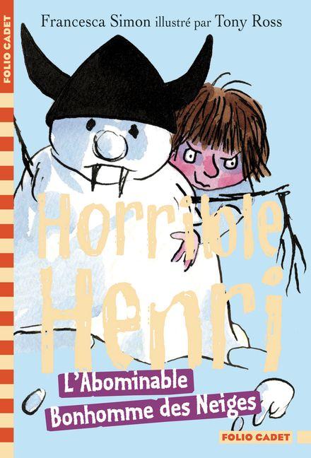 L'Abominable Bonhomme des Neiges - Tony Ross, Francesca Simon