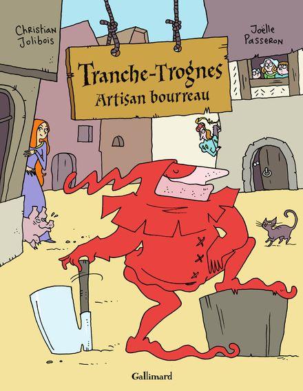 Tranche-Trognes - Christian Jolibois, Joëlle Passeron