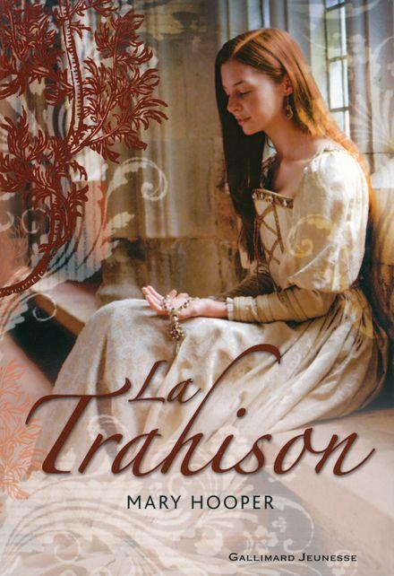 La Trahison - Mary Hooper