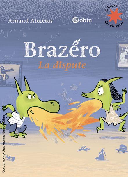 Brazéro - Arnaud Alméras,  Robin