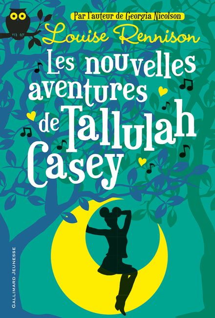 Les Nouvelles Aventures de Tallulah Casey - Louise Rennison