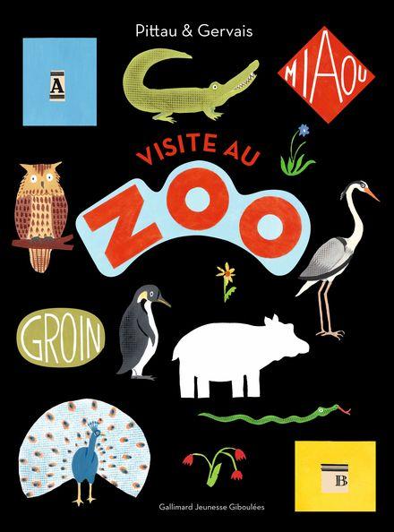 Visite au zoo - Bernadette Gervais, Francesco Pittau