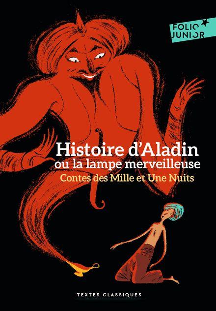 Histoire d'Aladin ou la lampe merveilleuse -  Anonymes, Rémi Courgeon