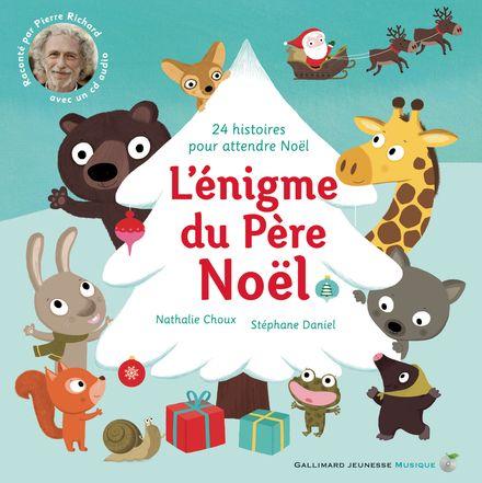 L'énigme du Père Noël - Nathalie Choux, Stéphane Daniel