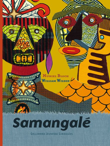Samangalé - Muriel Bloch, William Wilson