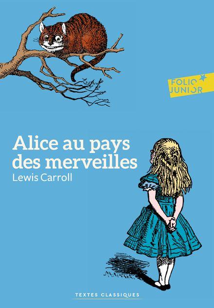 Alice au pays des merveilles - Lewis Carroll, John Tenniel