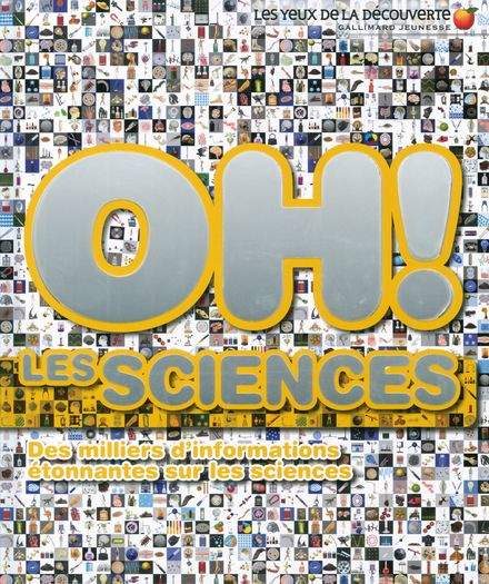 Oh ! Les sciences - Clive Gifford