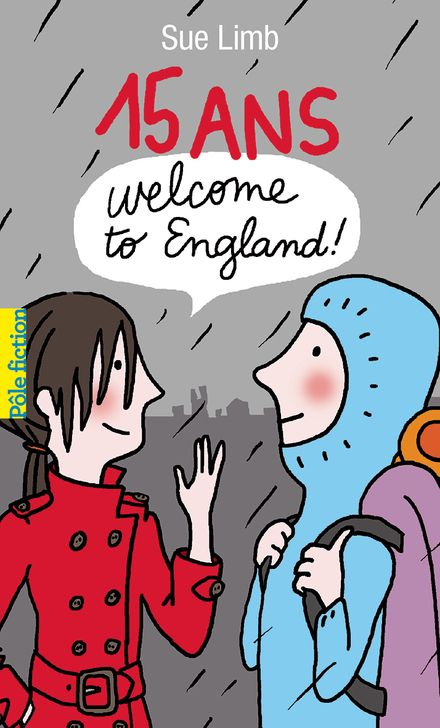 15 ans, Welcome to England! - Sue Limb