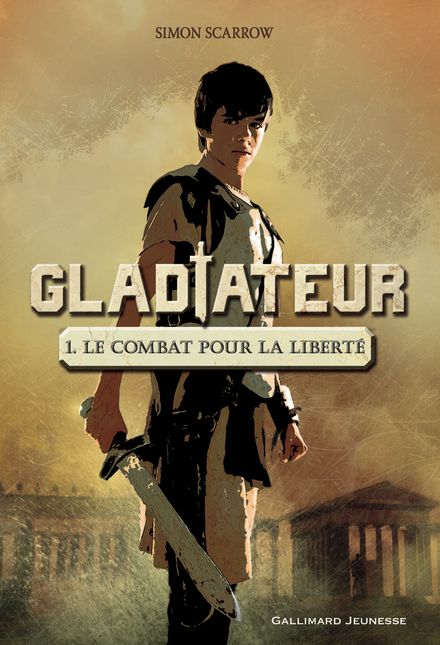Gladiateur - Simon Scarrow