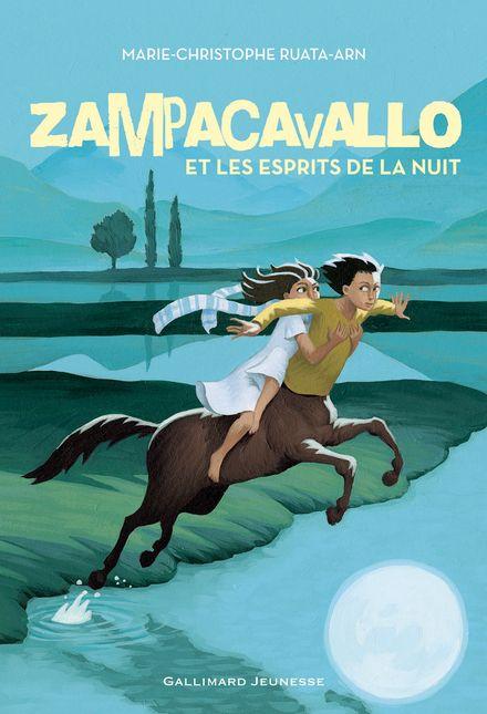 Zampacavallo et les esprits de la nuit - Marie-Christophe Ruata-Arn