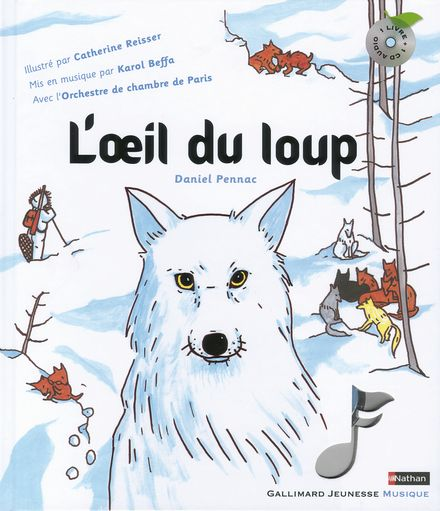 L'œil du loup - Daniel Pennac, Catherine Reisser