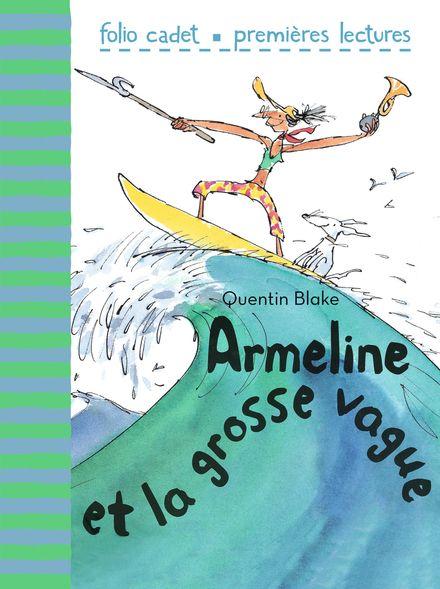Armeline et la grosse vague - Quentin Blake