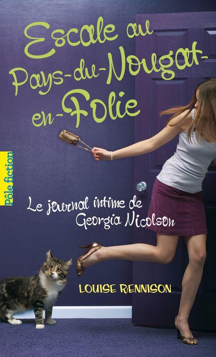 Escale au Pays-du-Nougat-en-Folie - Louise Rennison