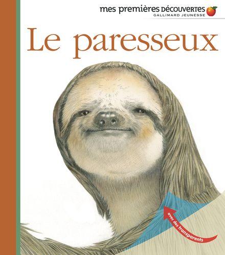 Le paresseux - Sylvaine Peyrols