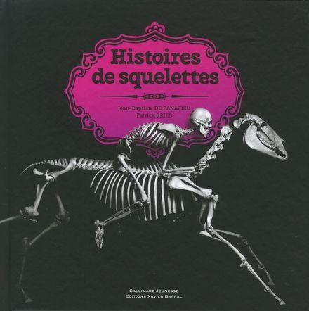 Histoires de squelettes - Jean-Baptiste de Panafieu